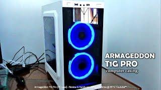 Armageddon T1G Pro PC case (Review & Hands on)