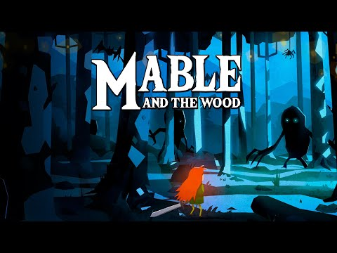 Mable & The Wood - Trailer | IDC Games