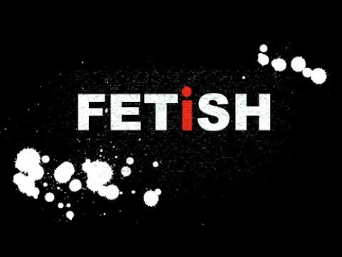 """""""I am Fetish"""" - Documentary  (ALT)"""