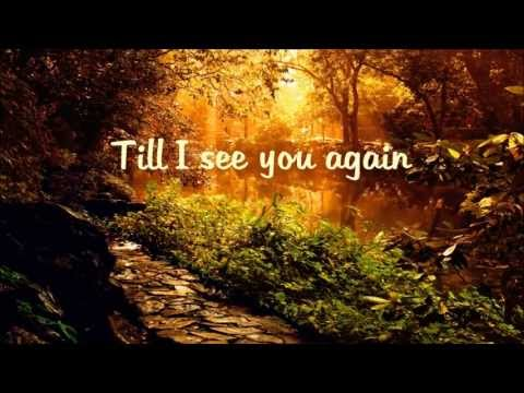 Carrie Underwood - See You Again Lyrics HD