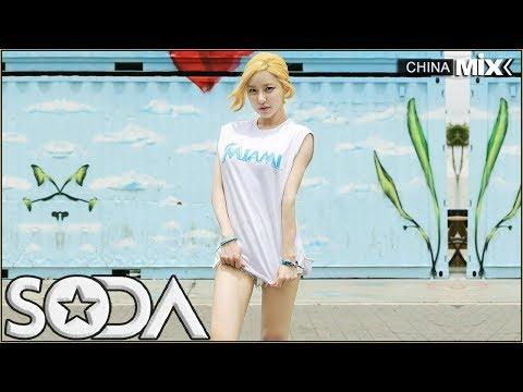 DJ SODA 女神很可爱 - 混音极限中国音乐 - Nonstop Remix 强劲的低音