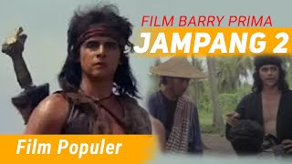 JAMPANG 2 Barry Prima
