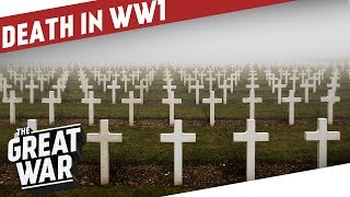 Burial and Identification Of The Dead in WW1 I THE GREAT WAR Special