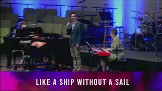 May 30, 2021 - Sunday Worship