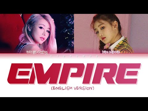 Wengie & Minnie - Empire (English Ver.) (Color Coded Lyrics)