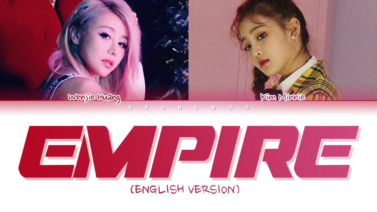 Wengie & Minnie - Empire (English Ver.) (Color Coded Lyrics)
