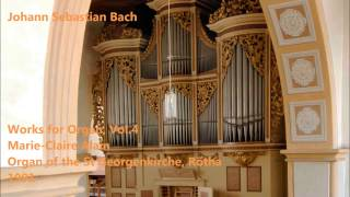 JS Bach: Works for Organ, Vol.4 - Marie-Claire Alain - St Georgenkirche, Rötha (Audio video)