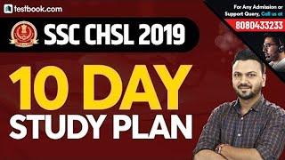 10 Day Study Plan for SSC CHSL 2019 | Tips & Strategy by Vineet Sir | SSC CHSL Admit Card 2019
