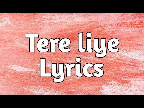 atif-aslam---tere-liye-(lyrics)