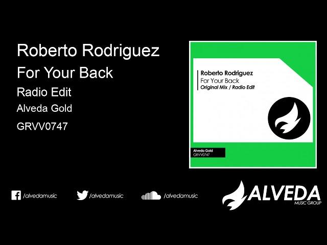 Roberto Rodriguez - For Your Back (Radio Edit)