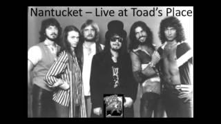 Nantucket -- Live at Toad