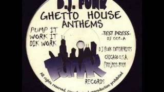 DJ Funk - Pump It (Funk Records)