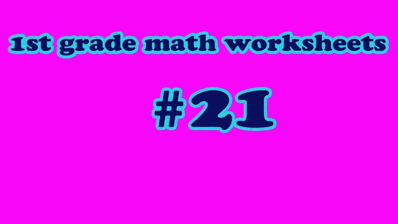 21 pattern- comparing numbers-1st grade math worksheets - YouTube [ 720 x 1280 Pixel ]