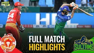 PSL 2019 Match 4: Islamabad United vs Multan Sultans | Full Match Highlights