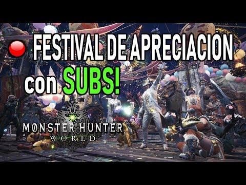 DIRECTO: FESTIVAL DE APRECIACIÓN con SUBS! - Monster Hunter World (Gameplay Español) thumbnail
