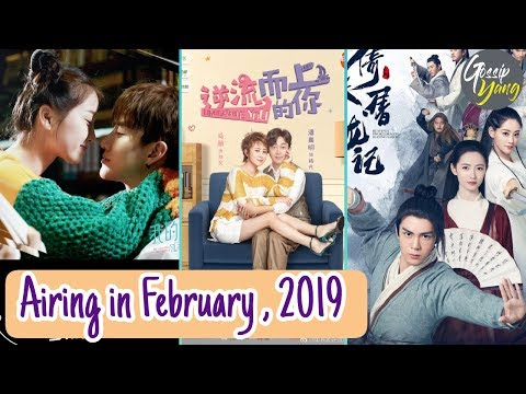 TOP 6 Most Anticipated Chinese Drama Airing in February 2019