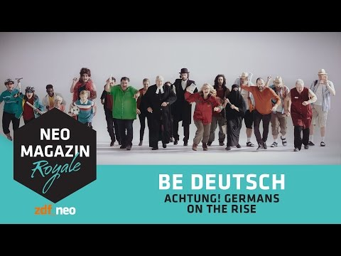 BE DEUTSCH! [Achtung! Germans on the rise!] | NEO MAGAZIN ROYALE mit Jan Böhmermann - ZDFneo