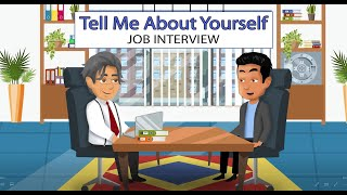Tell Me About Yourself - Job Interview