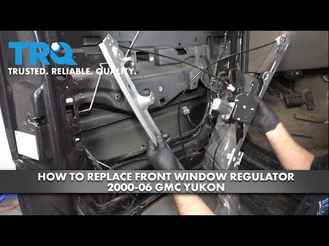 How to Replace Front Window Regulator 2000-06 GMC Yukon