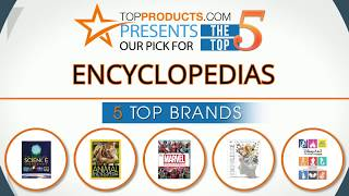 Best Encyclopedia Reviews 2017 – How to Choose the Best Encyclopedia