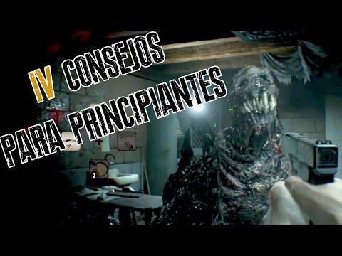 Resident Evil 7 | 4 Consejos para Sobrevivir | Guía de Supervivencia