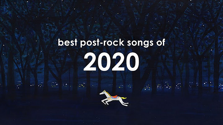 best postrock songs of 2020