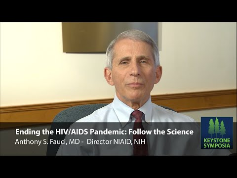 Ending the HIV/AIDS Pandemic: Follow the Science - Anthony S. Fauci, MD