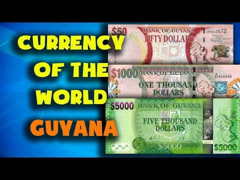 Currency Of The World - Guyana. Guyanese Dollar. Exchange Rates Guyana. Guyanese Banknotes