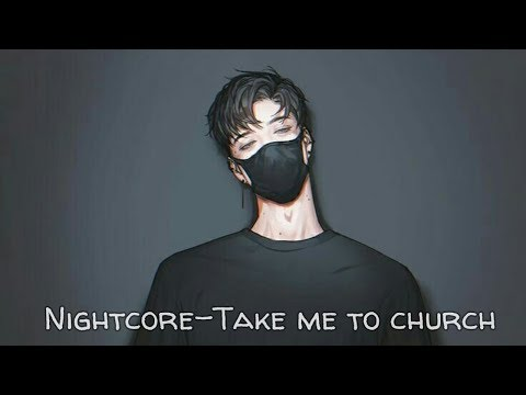Nightcore-Take me to church