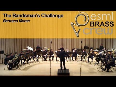 ESML BRASS CREW | The Bandsman's Challenge | Bertrand Moren