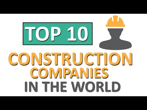 Top 10 biggest construction companies in the world