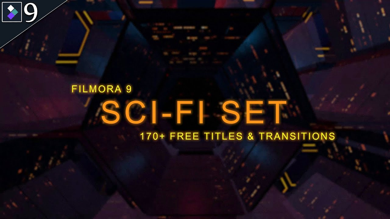 FILMORA 9.5 | SCI-FI EFFECT PACK | SCIENCE FICTION SET | 170+ FREE TITLES, EFFECTS & TRANSITIONS