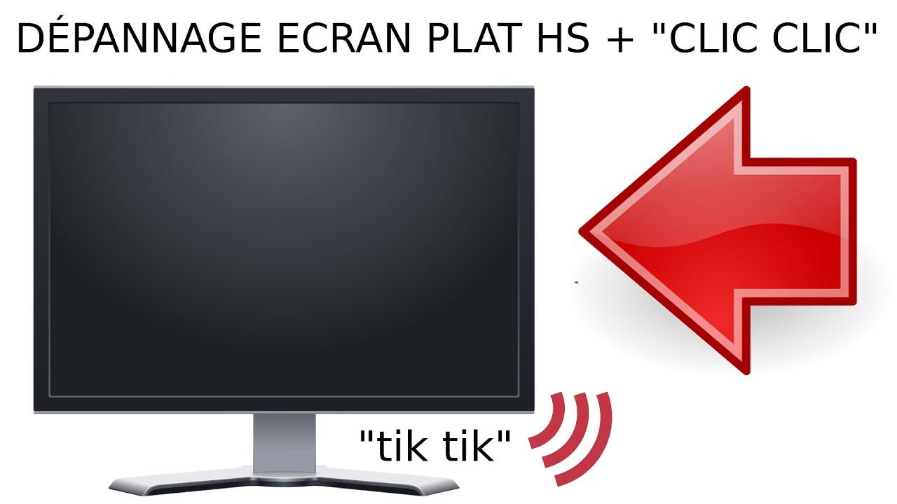comment reparer tv ecran plat lcd led qui s allume plus mais clique clic clic cliquetis clac clac