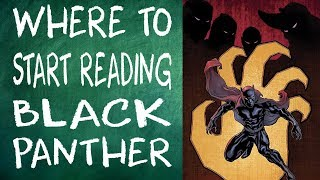 Where to Start Reading Black Panther - Geekery 101