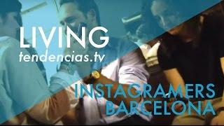 Instagramers Barcelona - Tendencias.tv #349