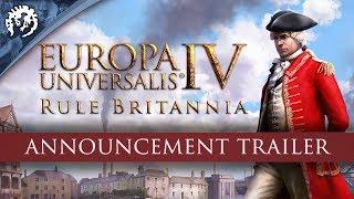 Europa Universalis IV: Rule Britannia - Announcement Trailer thumbnail