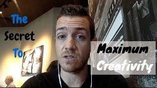 The Secret To Maximum Creativity - TheRecordingRevolution.com