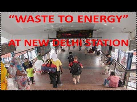 """Waste to Energy"" Plant at New Delhi Station 