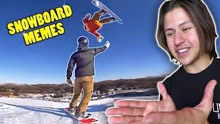 SNOWBOARD MEMES 8 - /r/snowboardmemes