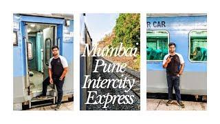 Mumbai Pune Intercity Express Journey