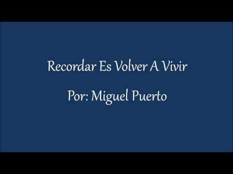 Recordar Es Volver A Vivir 1 - YouTube