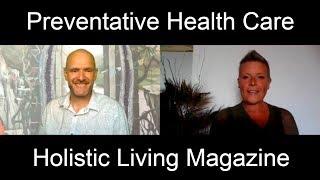 Preventative Health Care Exercise by Adrian Hanks – Holistic Living Magazine