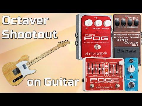 Octaver Pedals Shootout for Guitar – EHX Micro POG vs EHX POG2 vs Mooer Pitchbox vs  Boss OC-3