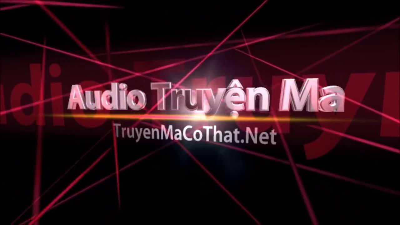 Trang Web Đọc Truyện Ma Có Thật Và Nghe Audio Truyện Ma TruyenMaCoThat.Net