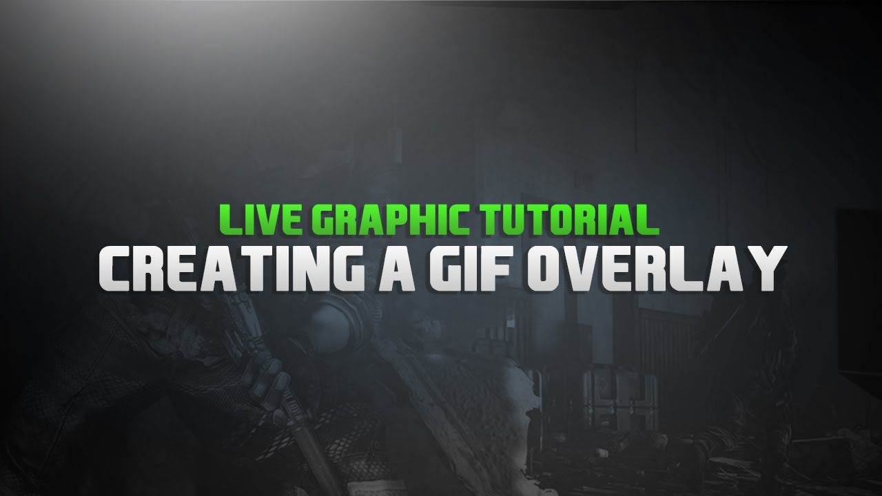 How to create a  GIF overlay! W/Defy!