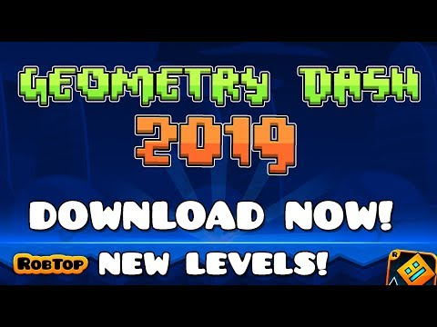 GEOMETRY DASH VERSION 2019 DOWNLOAD NOW!