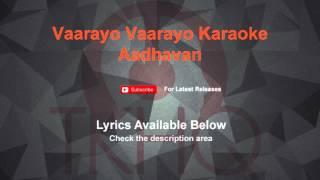 Vaarayo Vaarayo Karaoke Aadhavan Karaoke