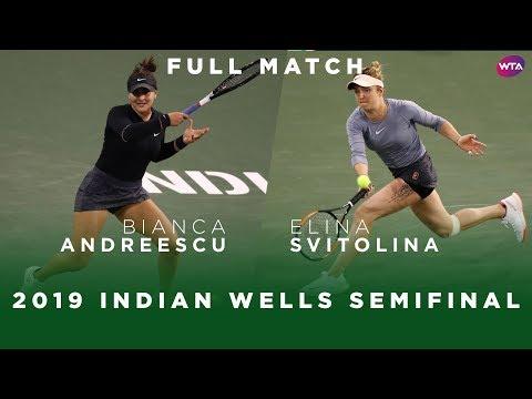 Bianca Andreescu Vs. Elina Svitolina | Full Match | 2019 Indian Wells Semifinal | WTA Highlights