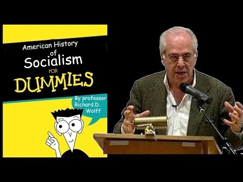 Socialism For Dummies - part 2