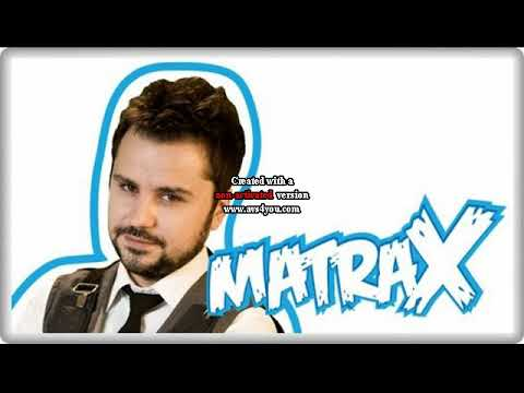 Matrax - 5 Haziran 2018